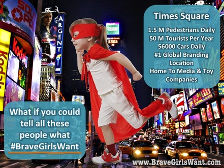 What if you could tell everyone what brave girls want?